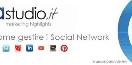 Social Media Marketing: come gestire al meglio i profili aziendali sui Social Network